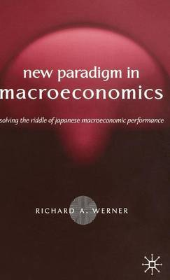 New Paradigm in Macroeconomics by Richard Werner image