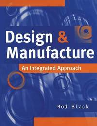 Design and Manufacture by Rod Black