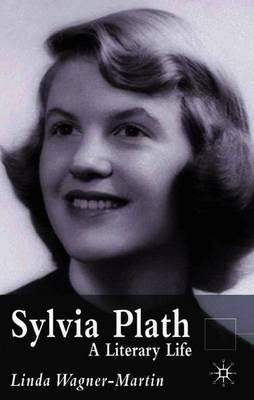 Sylvia Plath by Linda Wagner-Martin