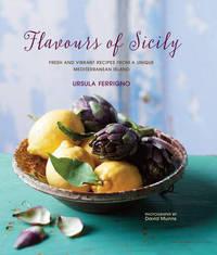 Flavours of Sicily by Ursula Ferrigno