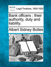 Bank Officers by Albert Sidney Bolles