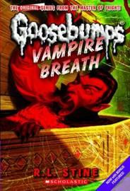 Vampire Breath (Classic Goosebumps #21) by R.L. Stine