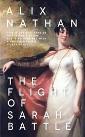 The Flight of Sarah Battle by Alix Nathan