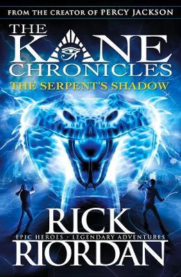 The Serpent's Shadow (The Kane Chronicles Book 3) by Rick Riordan image