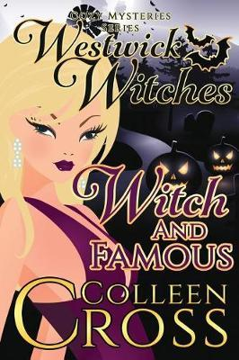 Witch and Famous by Colleen Cross image