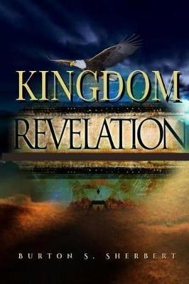 Kingdom Revelation by Burton S Sherbert image