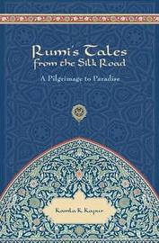 Rumi's Tales from the Silk Road by Kamla K. Kapur image