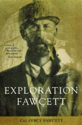 Exploration Fawcett by Percy Fawcett image