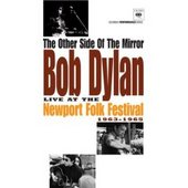 Bob Dylan - The Other Side Of The Mirror: Live At The Newport Folk Festival - 1963-1965 on DVD