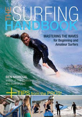 Surfing Handbook: Mastering the Waves for Beginning and Amateur Surfers by Ben Marcus image