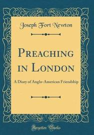 Preaching in London by Joseph Fort Newton image