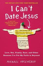 I Can't Date Jesus by Michael