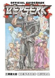 Berserk Official Guidebook by Kentaro Miura