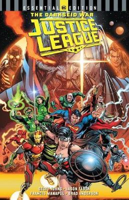 Justice League: The Darkseid War: Essential Edition by Geoff Johns