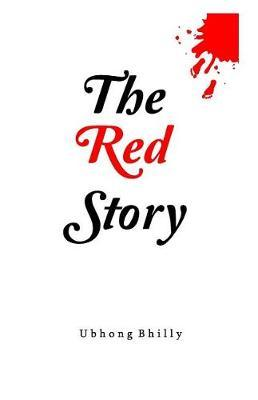 The Red Story by Ubhong Bhilly