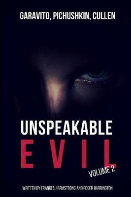 Unspeakable Evil Volume 2 by Roger Harrington image
