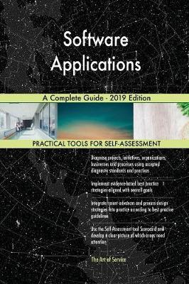 Software Applications A Complete Guide - 2019 Edition by Gerardus Blokdyk image