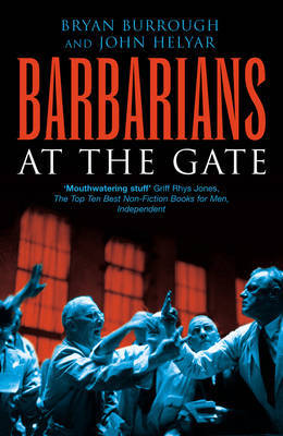 Barbarians at the Gate by Bryan Burrough image