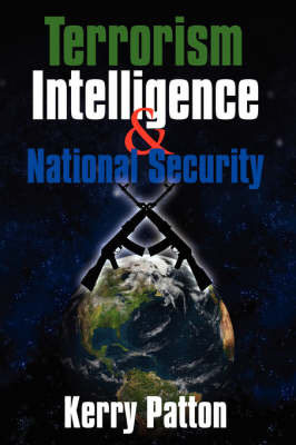 Terrorism Intelligence & National Security by Kerry, Patton image