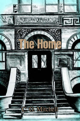 The Home by C.G. Mitchell image