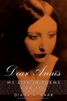 Dear Anais by Diana M. Raab image