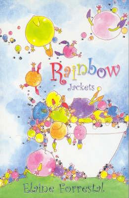 Rainbow Jackets by Elaine Forrestal