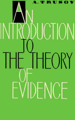 Introduction to the Theory of Evidence by Alexei Trusov