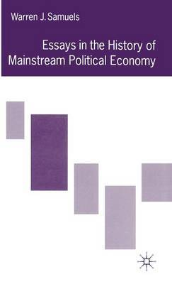 Essays in the History of Mainstream Political Economy by Warren J Samuels image