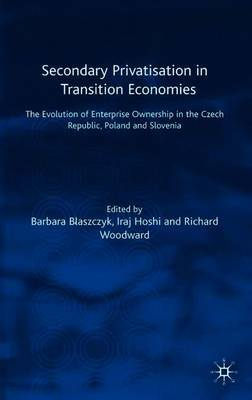 Secondary Privatization in Transition Economies by Barbara Blaszczyk image