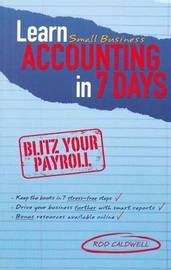 Learn Small Business Accounting in 7 Days by Rod Caldwell