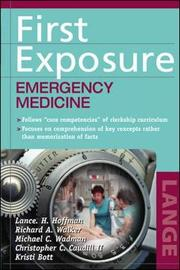 First Exposure to Emergency Medicine by Lance Hoffman