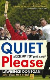 Quiet Please by Lawrence Donegan image