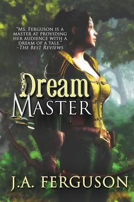 Dream Master by J, A Ferguson image