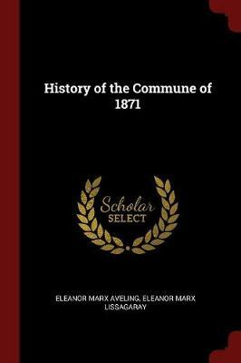 History of the Commune of 1871 by Eleanor Marx Aveling image