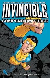 Invincible Compendium Volume 3 by Robert Kirkman