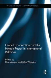 Global Cooperation and the Human Factor in International Relations image