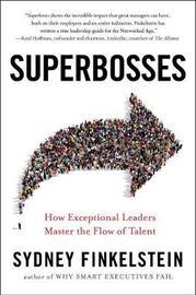 Superbosses by Sydney Finkelstein