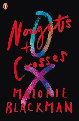 Noughts & Crosses by Malorie Blackman image