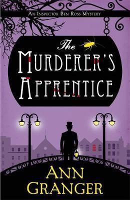 The Murderer's Apprentice by Ann Granger
