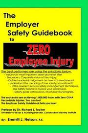 The Employer Safety Guidebook to Zero Employee Injury by Emmitt J. Nelson image