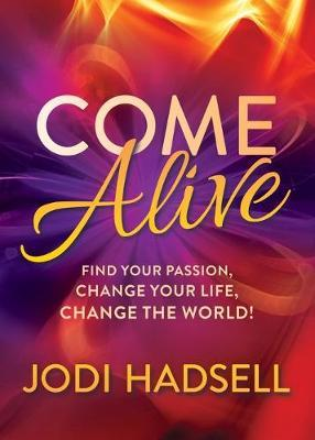 Come Alive by Jodi Hadsell