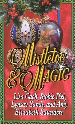 Mistletoe and Magic by Lynsay Sands image