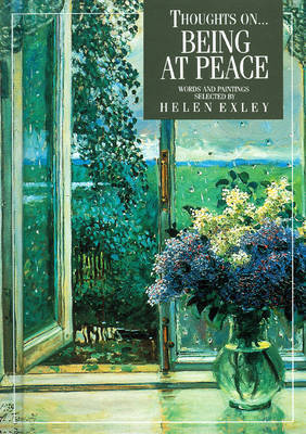 Thoughts on Being at Peace by Helen Exley