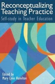 Reconceptualizing Teaching Practice image