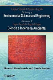 English/Spanish and Spanish/English Dictionary of Environmental Science and Engineering by Howard Headworth image
