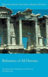 Refutation of All Heresies by Hippolytus