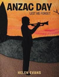 Anzac Day by Helen Evans