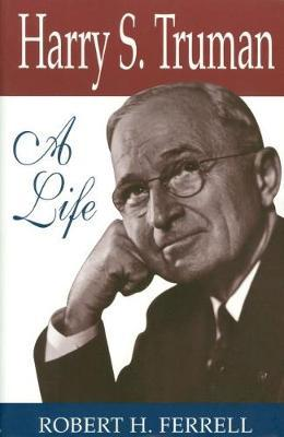 Harry S.Truman by Robert H Ferrell image