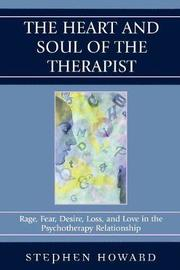 The Heart and Soul of the Therapist by Stephen Howard image