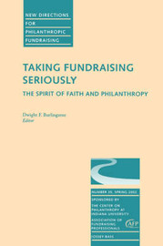 Taking Fundraising Seriously: The Spirit of Faith and Philanthropy image